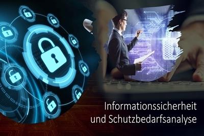 Informationssicherheit und Schutzbedarfsanalyse